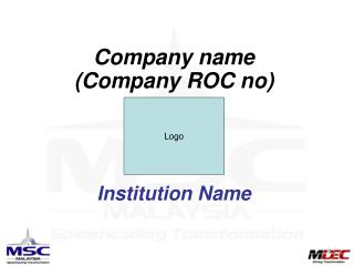 Company name            (Company ROC no) Institution Name