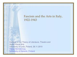 Fascism  and the  Arts  in  Italy ,  1922-1943
