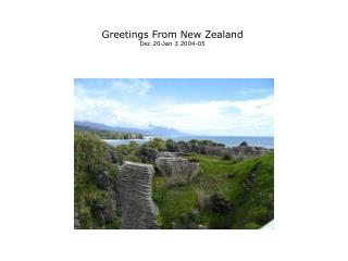 Greetings From New Zealand Dec 20-Jan 3 2004-05