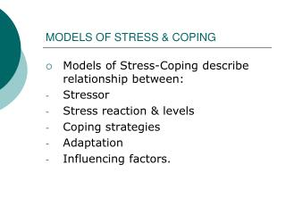 MODELS OF STRESS & COPING