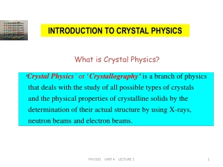 INTRODUCTION TO CRYSTAL PHYSICS