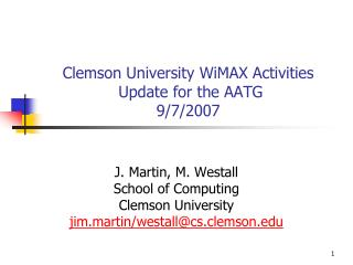 Clemson University WiMAX Activities  Update for the AATG  9/7/2007