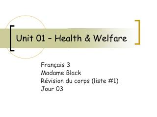 Unit 01 – Health & Welfare