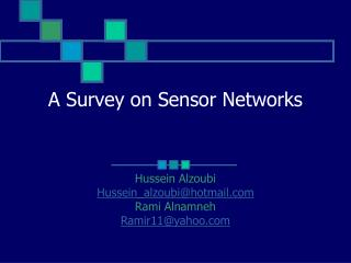 A Survey on Sensor Networks