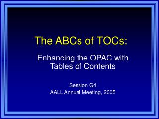 The ABCs of TOCs:
