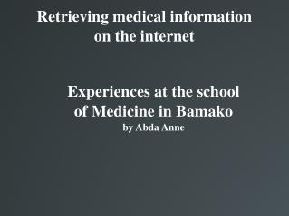 Retrieving medical information  on the internet