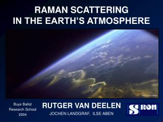 RAMAN SCATTERING  IN THE EARTH'S ATMOSPHERE