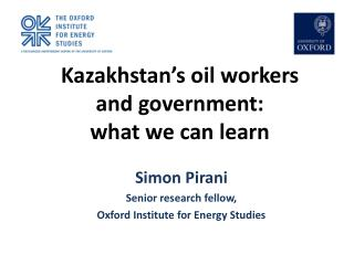 Kazakhstan's oil workers and government:  what we can learn