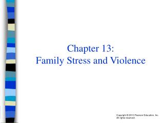 Chapter 13:  Family Stress and Violence
