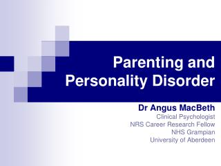 Parenting and Personality Disorder