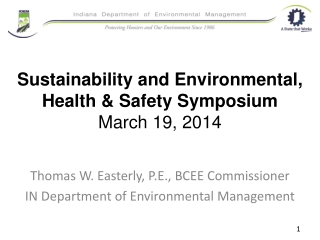 Sustainability and Environmental, Health & Safety Symposium March 19, 2014