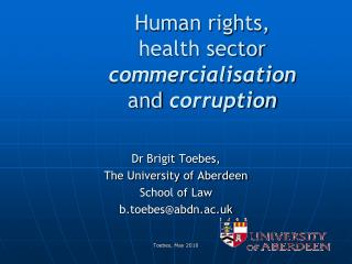 Human rights, health sector commercialisation and  corruption