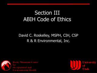 Section III ABIH Code of Ethics