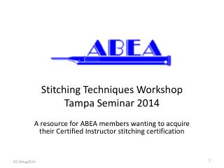 Stitching Techniques Workshop Tampa Seminar 2014