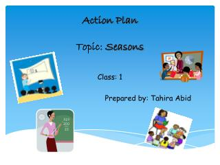 Action Plan Topic:  Seasons