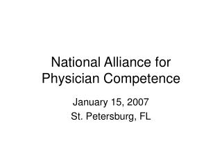 National Alliance for  Physician Competence