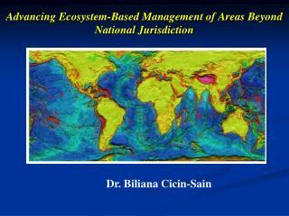 Advancing Ecosystem-Based Management of Areas Beyond National Jurisdiction