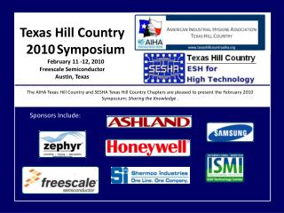 Texas Hill Country 2010 Symposium  February 11 -12, 2010 Freescale Semiconductor Austin, Texas