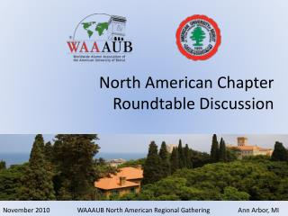 North American Chapter Roundtable Discussion