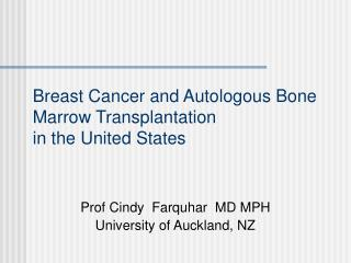 Breast Cancer and Autologous Bone Marrow Transplantation in the United States