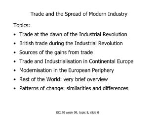 Trade and the Spread of Modern Industry