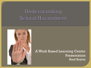 Understanding  Sexual Harassment