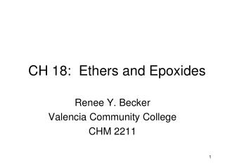 CH 18:  Ethers and Epoxides