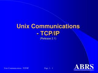 Unix Communications - TCP/IP (Release 2.1)