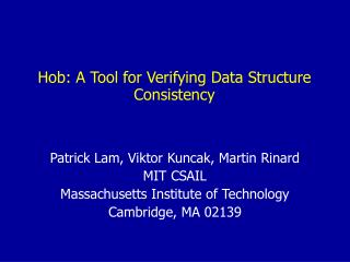 Hob: A Tool for Verifying Data Structure Consistency