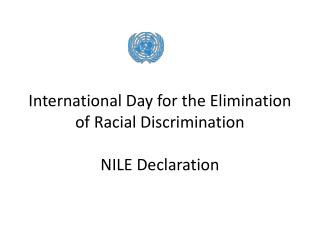 International Day for the Elimination of Racial Discrimination NILE Declaration