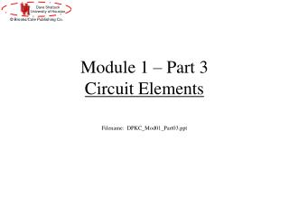 Module 1 – Part 3 Circuit Elements