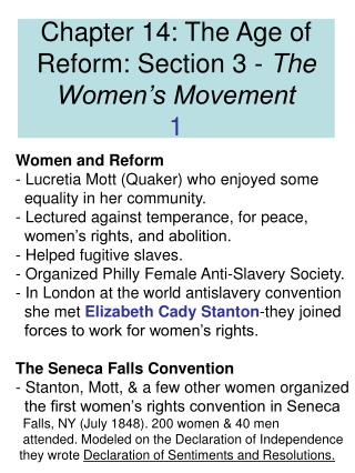 Chapter 14: The Age of Reform: Section 3 -  The Women's Movement 1