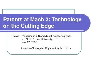 Patents at Mach 2: Technology on the Cutting Edge