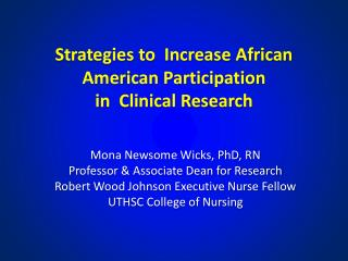 Strategies to  Increase African American Participation  in  Clinical Research