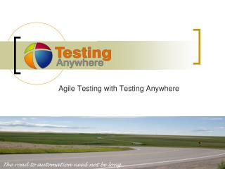 Agile Testing with Testing Anywhere