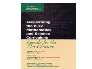 Thinking Big: Setting the K-12 Mathematics and Science Education Agenda for the  21 st  Century