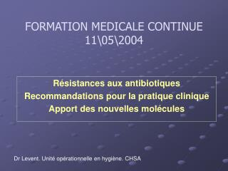 FORMATION MEDICALE CONTINUE 11\05\2004