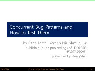 Concurrent Bug Patterns and   How to Test Them