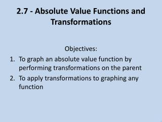 2.7 - Absolute Value Functions and Transformations