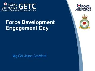 Force Development Engagement Day