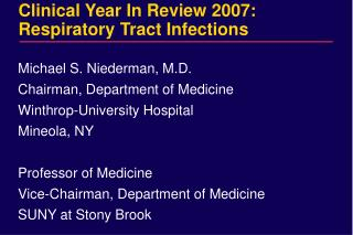 Clinical Year In Review 2007: Respiratory Tract Infections