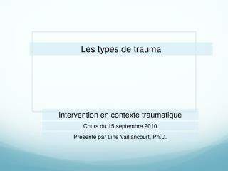 Les types de trauma