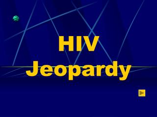 HIV Jeopardy