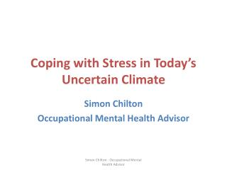 Coping with Stress in Today's Uncertain Climate