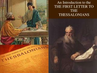 An Introduction to the  THE FIRST LETTER TO THE THESSALONIANS