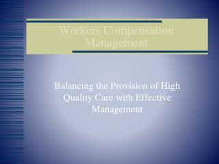 Workers Compensation Management