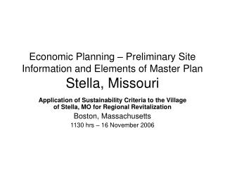 Economic Planning – Preliminary Site Information and Elements of Master Plan Stella, Missouri