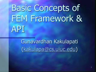 Basic Concepts of FEM Framework & API