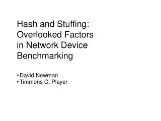 Hash and Stuffing: Overlooked Factors in Network Device Benchmarking