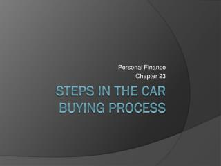Steps in the Car Buying Process
